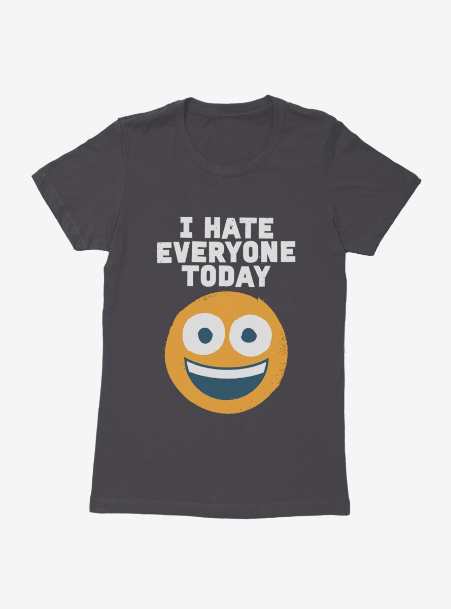 David Olenick I Hate Everyone Womens T-Shirt