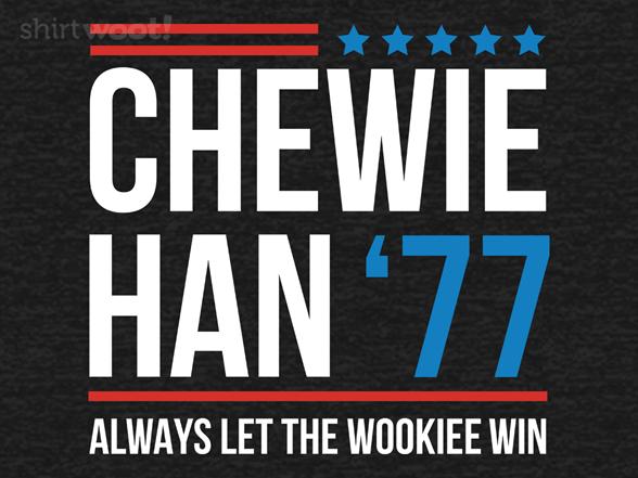 Chewie Han '77 T Shirt