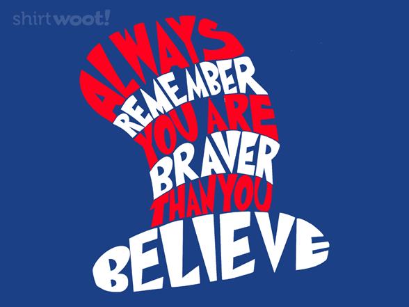Brave T Shirt