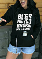 Beer Never Broke My Heart Kangaroo Pocket Hoodie - Black