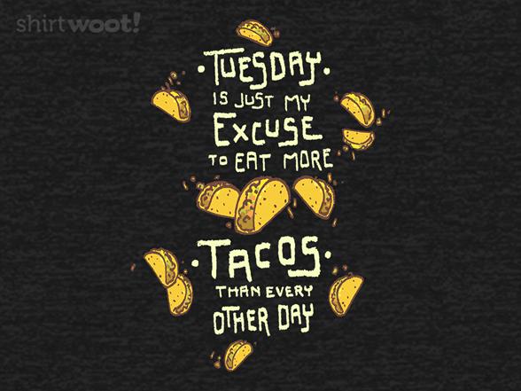 More Tacos! T Shirt
