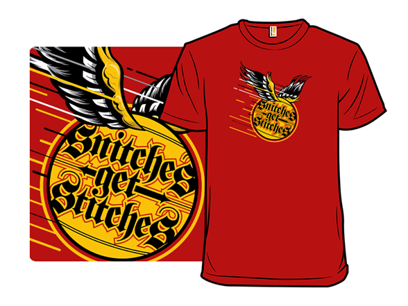 Snitches Get Stitches T Shirt
