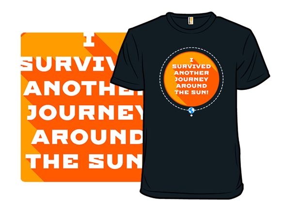 Survived Another Journey T Shirt