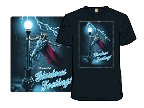 Glorious Feeling T Shirt
