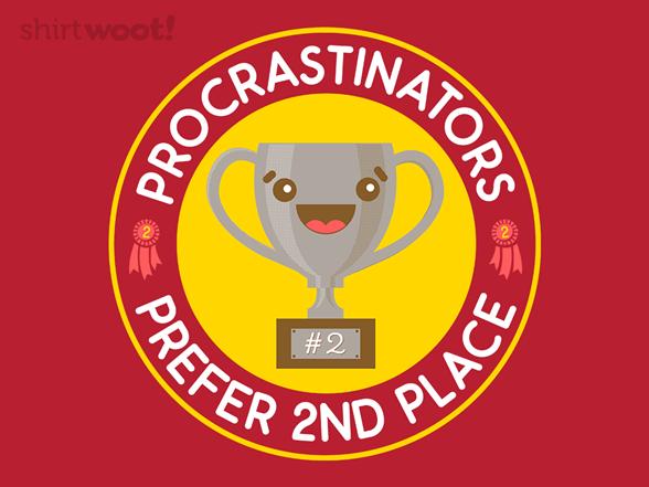 Procrastinator's Prize T Shirt
