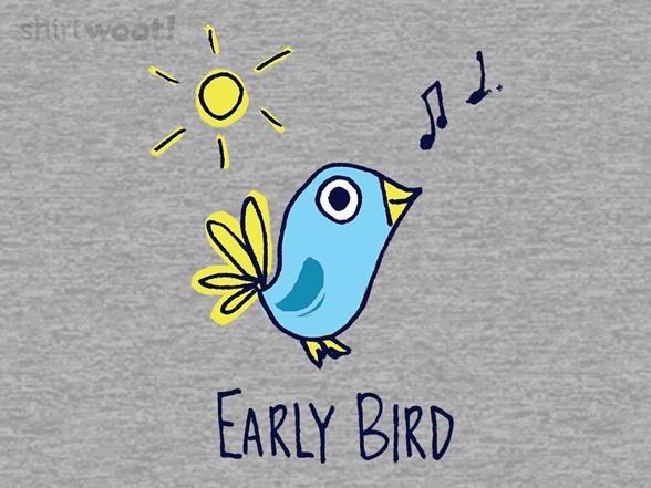 I'm An Early Bird T Shirt