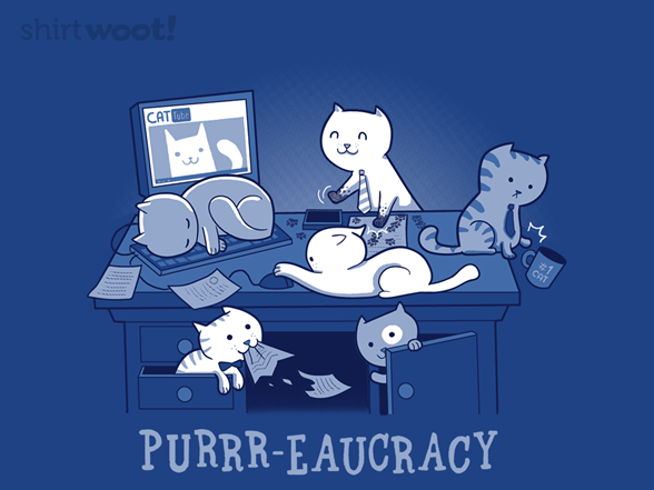 Purr-eaucracy T Shirt