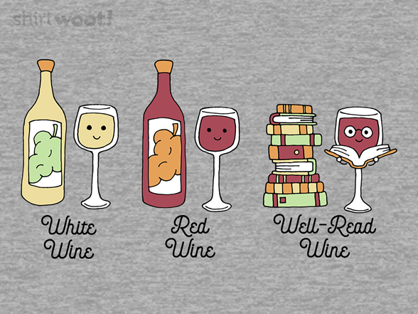 Well-read Wine T Shirt