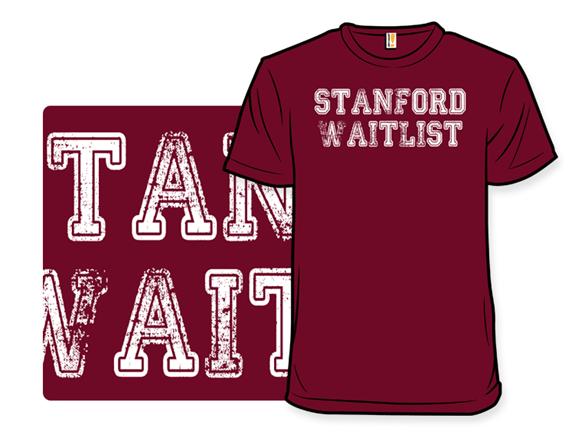Stanford Waitlist T Shirt