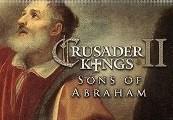Crusader Kings II - Sons of Abraham DLC Steam CD Key
