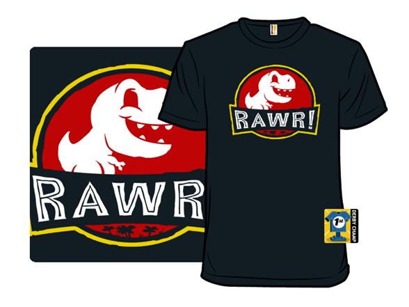 Rawr! T Shirt