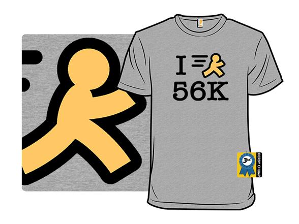 56k For Life T Shirt