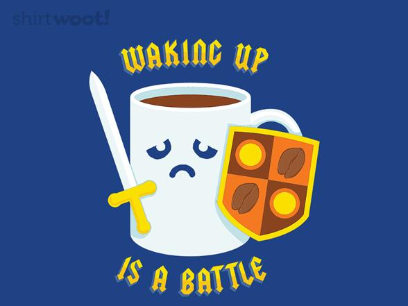 Morning Battle T Shirt