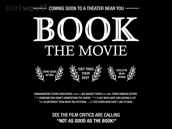Book The Movie T Shirt