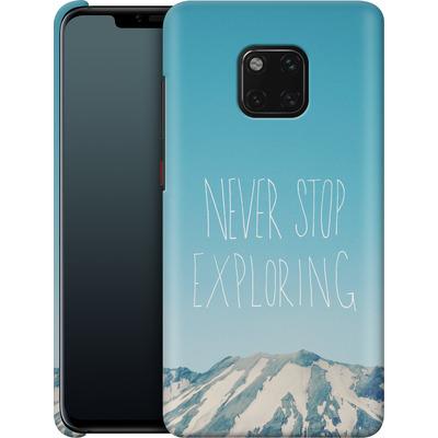 Huawei Mate 20 Pro Smartphone Huelle - Never Stop Exploring von Leah Flores