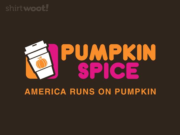 America Runs On Pumpkin T Shirt