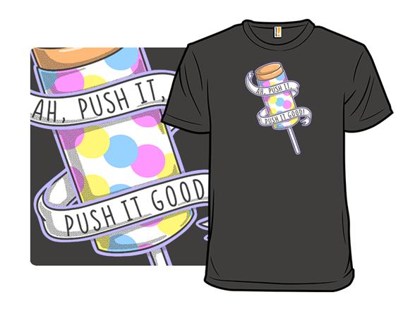 Push It T Shirt