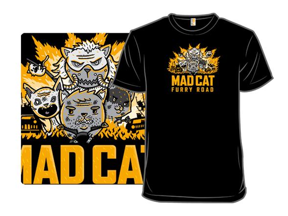 Mad Cat Furry Road T Shirt