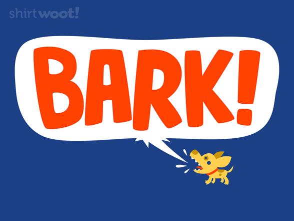 The Bigger The Bark T Shirt