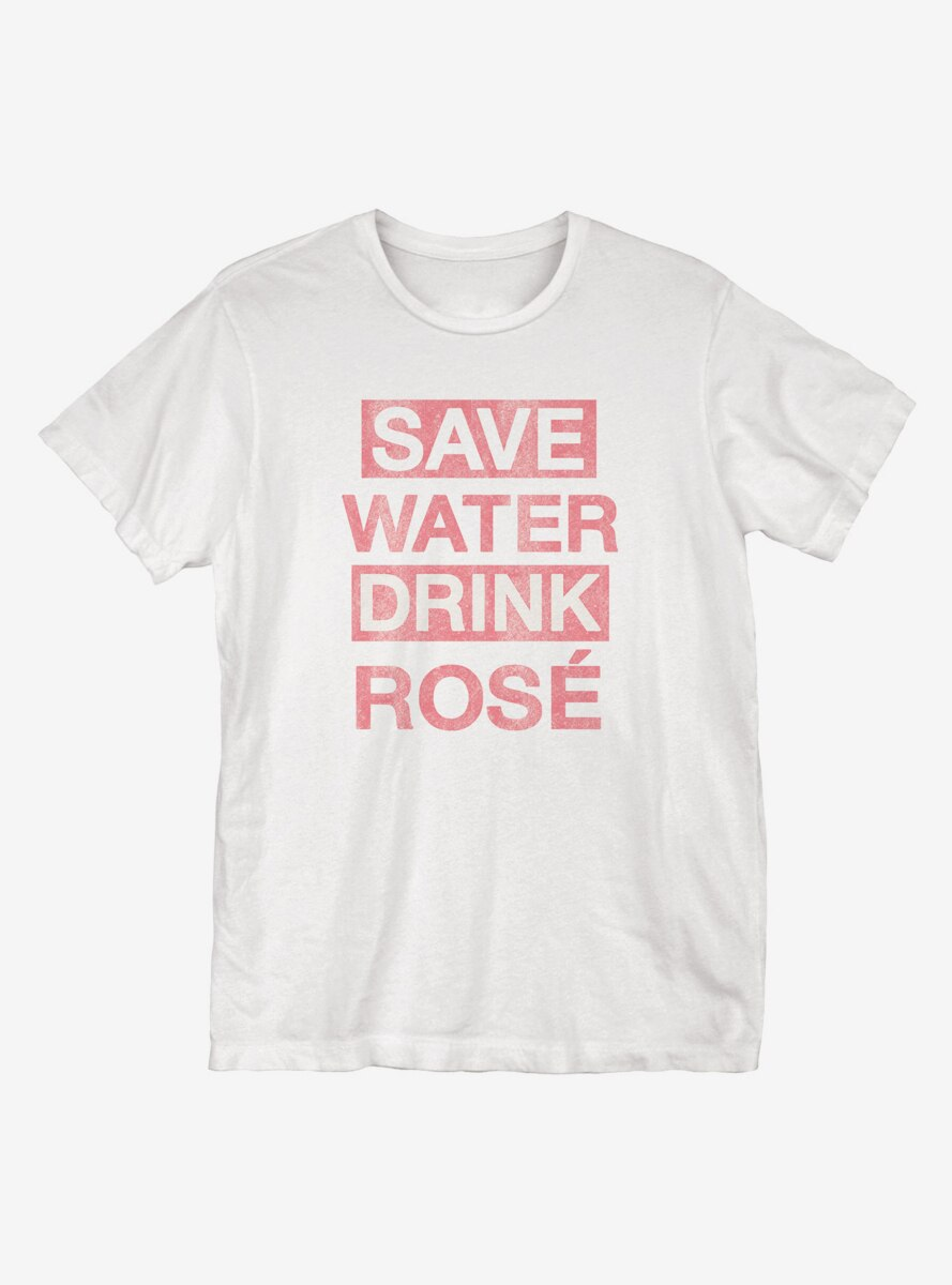 Save Water Drink Rose T-Shirt