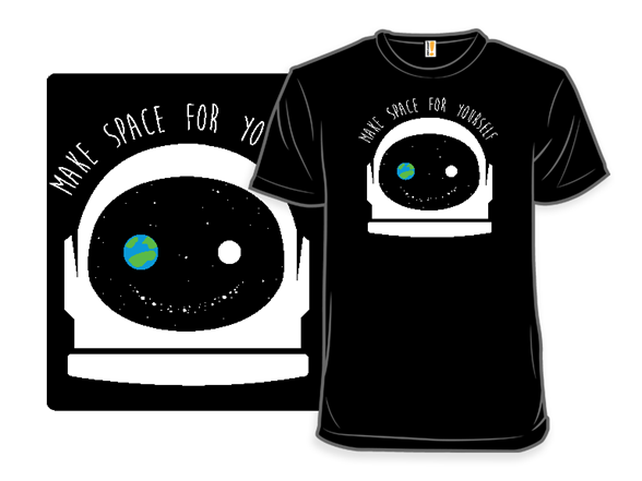 Space For Yourself T Shirt