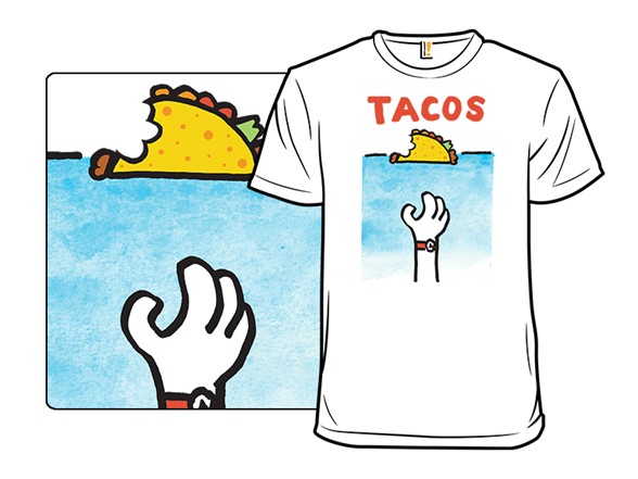 Jaw Full Of Tacos T Shirt