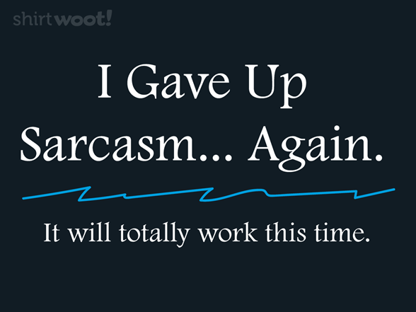 Another Sarcastic Resolution T Shirt