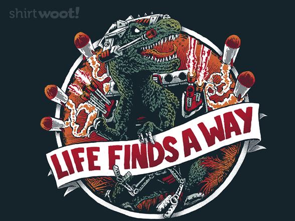 Life Finds A Way T Shirt