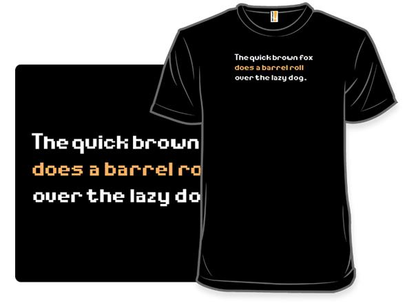 Do A Barrel Roll! T Shirt