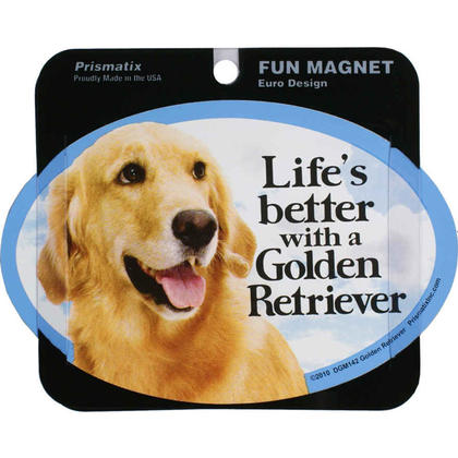 Pet Magnet - Life's better with a Golden Retriever 1Pc