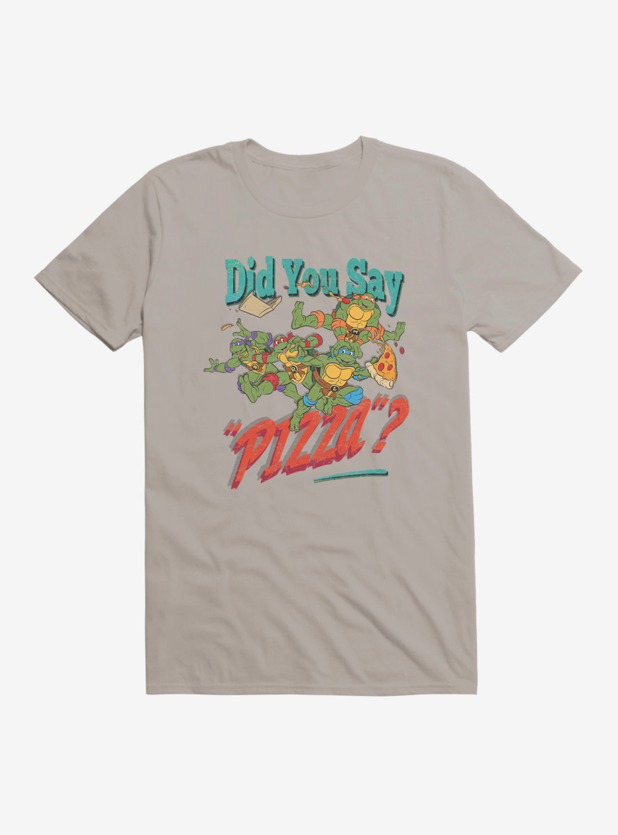 Teenage Mutant Ninja Turtles Did You Say Pizza T-Shirt