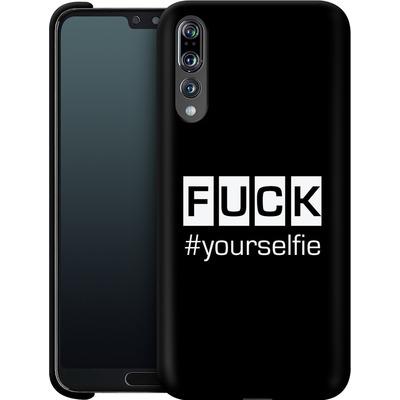 Huawei P20 Pro Smartphone Huelle - Fck Yourselfie von Statements