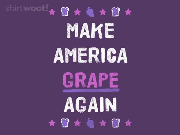 Make America Grape Again T Shirt