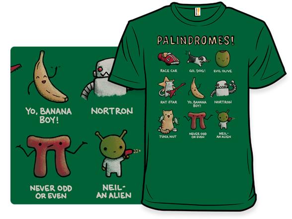 Palindromes! T Shirt