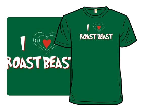 Roast Beast T Shirt