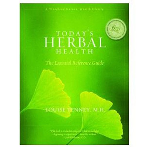 Today's Herbal Health 6th Edition 420 pgs by Woodland Publishing
