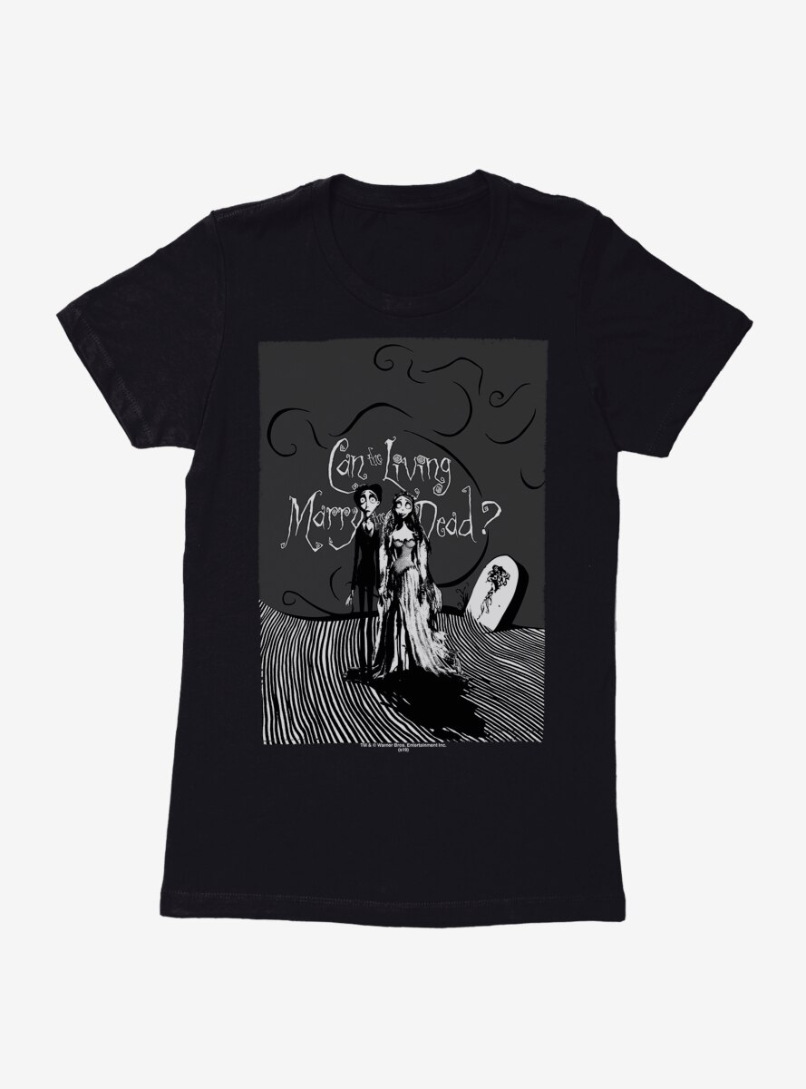 Corpse Bride Living Marry The Dead Womens T-Shirt