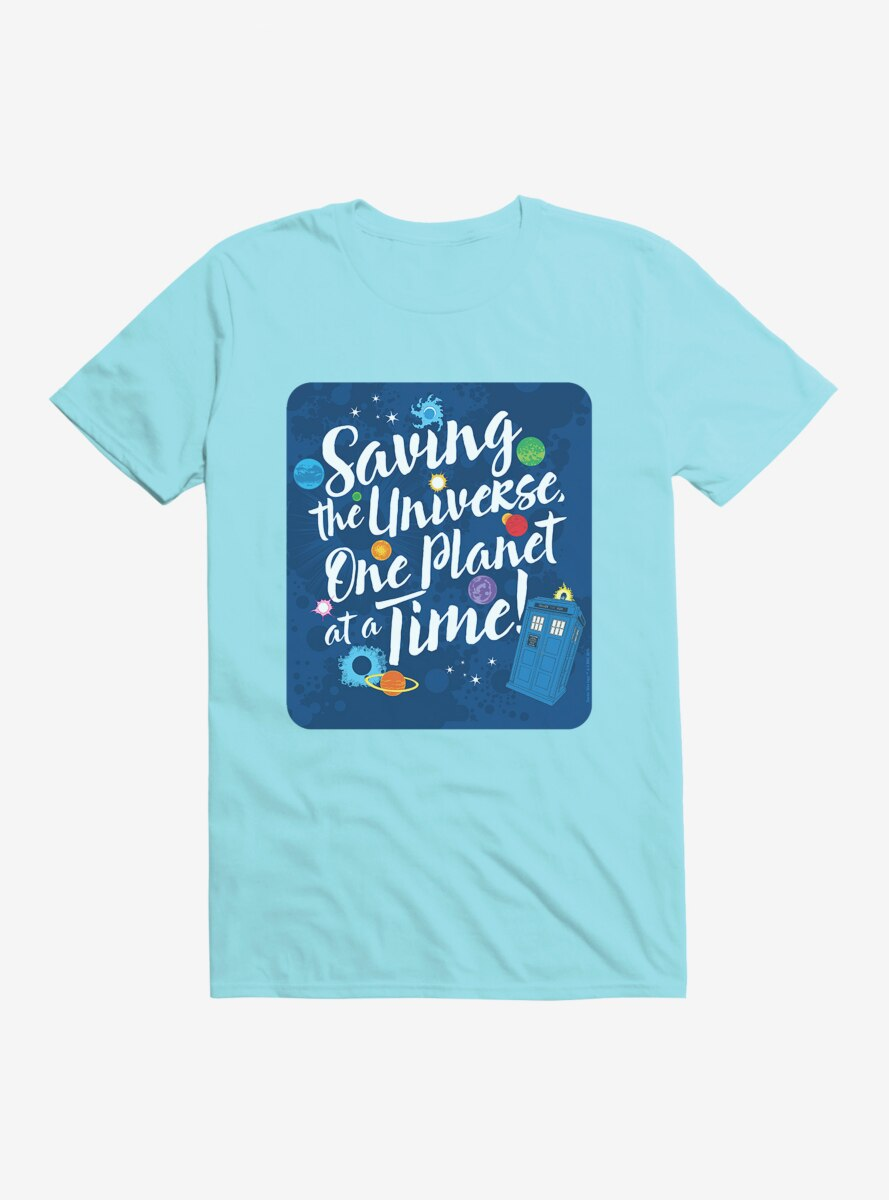 Doctor Who Saving The Universe One Planet At A Time T-Shirt
