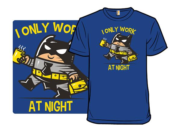 Bat At Work T Shirt