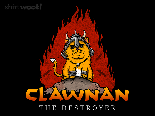 Clawnan The Destroyer T Shirt