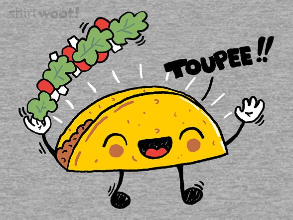 Taco Toupee T Shirt
