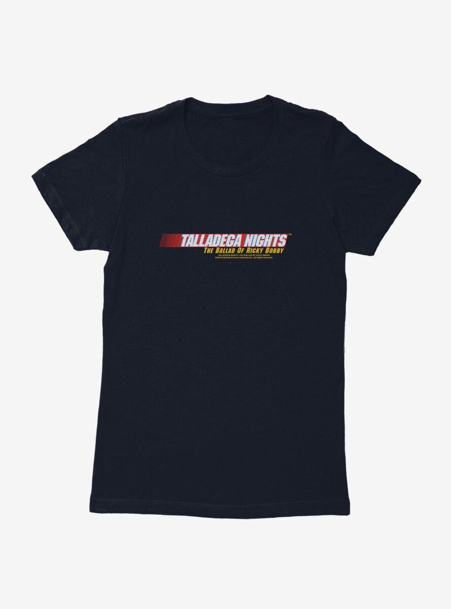 Talladega Nights: The Ballad of Ricky Bobby Logo Womens T-Shirt