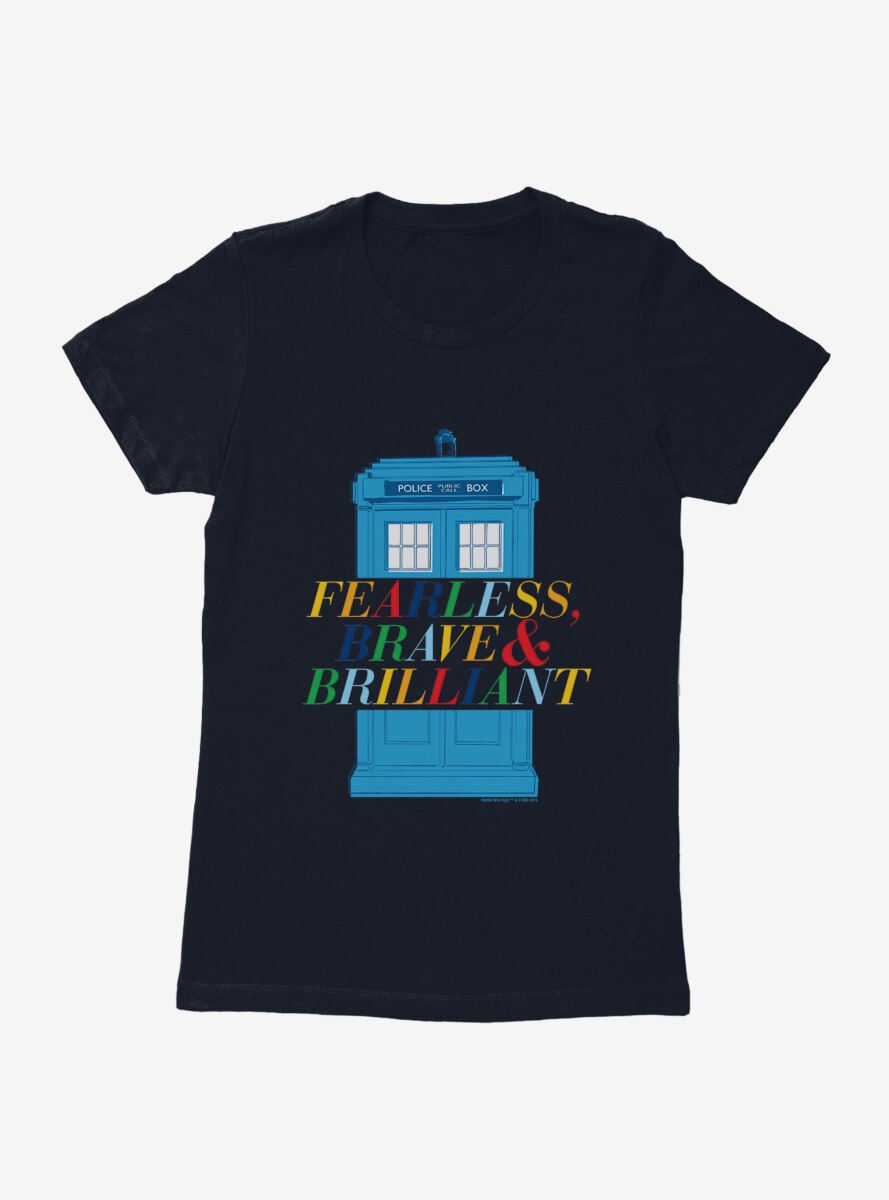 Doctor Who Fearless, Brave And Brilliant Tardis Womens T-Shirt