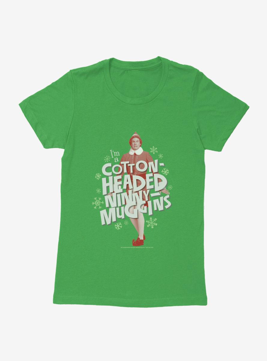 Elf Ninny Muggins Womens T-Shirt
