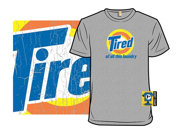 Tired T Shirt