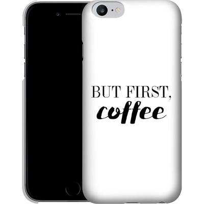 Apple iPhone 6s Plus Smartphone Huelle - But first, coffee! von Erik Scholz
