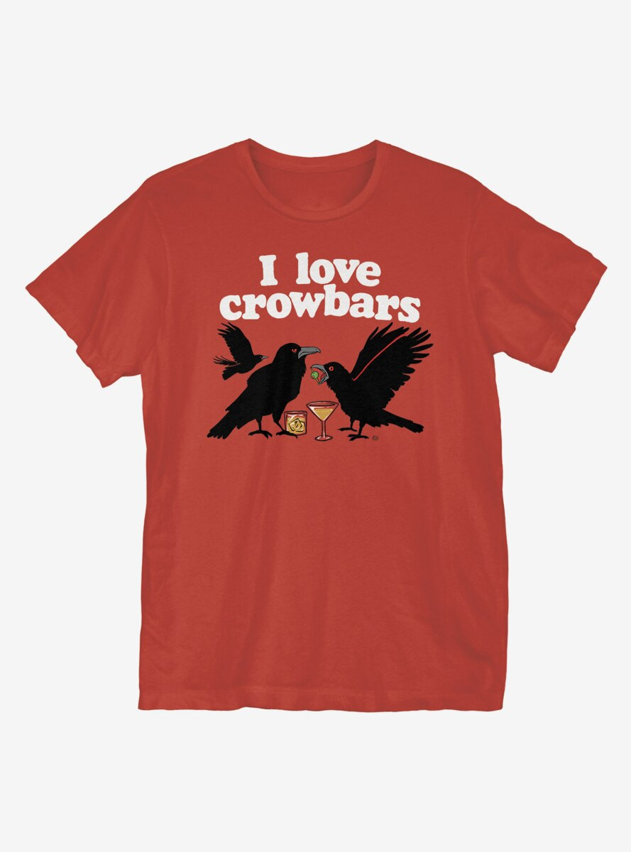 I Love Crow Bars T-Shirt
