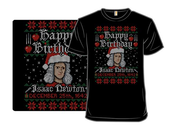 Newtons Birthday Sweater T Shirt