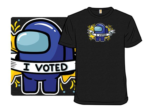 I Voted T Shirt