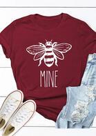 Bee Mine O-Neck T-Shirt Tee - Burgundy